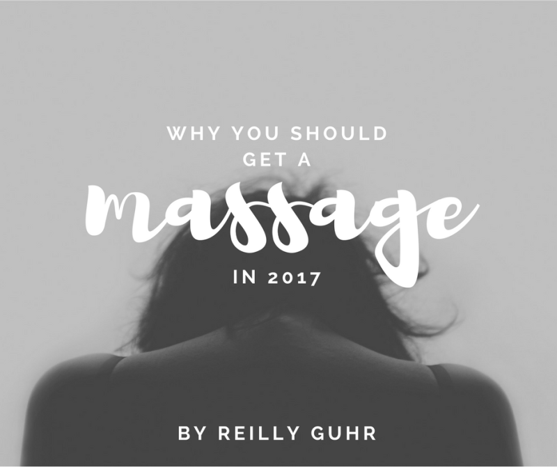 Why you should get a massage in 2017