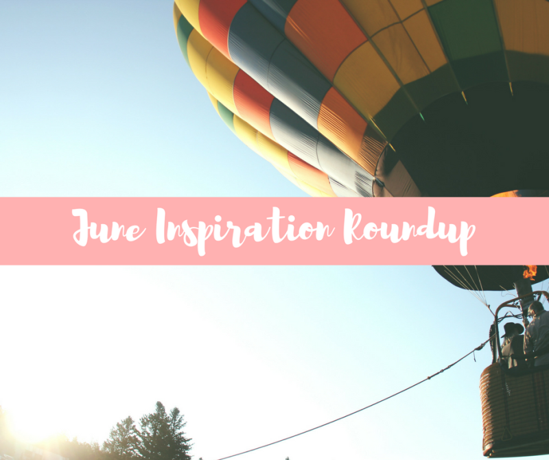 June Inspiration Roundup