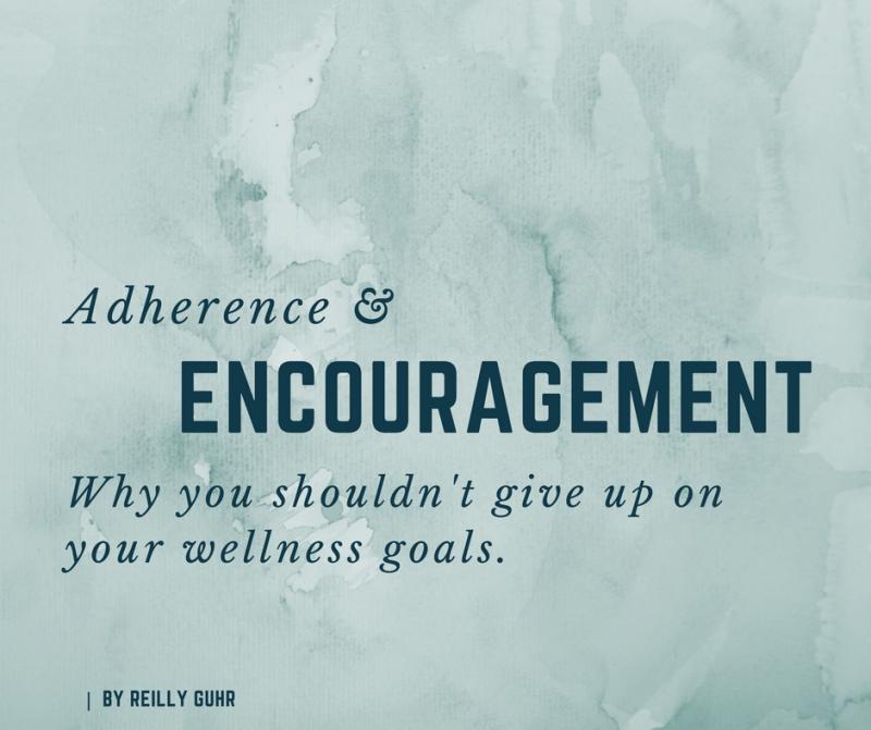 Adherence & encouragement