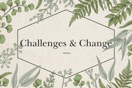 Challenges & Change 1